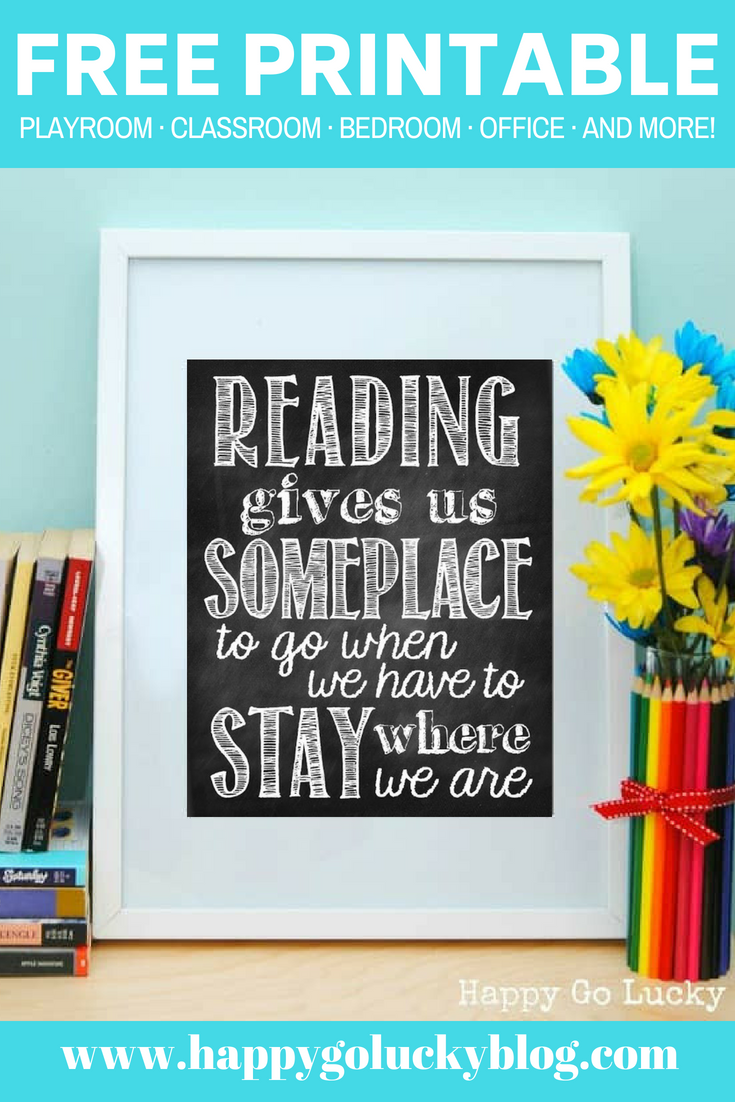 Reading Free Printable Reading gives us someplace to go.