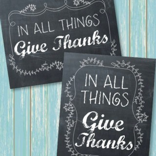 In All Things Give Thanks {Free Printables}
