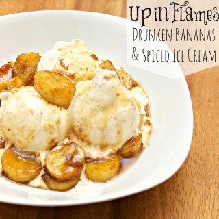 Up in Flames Drunken Bananas with Spiced Ice Cream