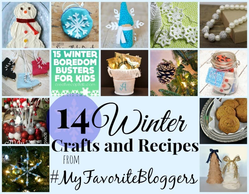 Winter Crafts and Recipes My Favorite Bloggers