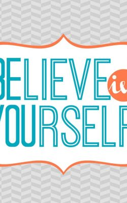 Believe in Yourself Free Printable