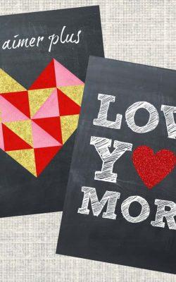 Love You More Printables