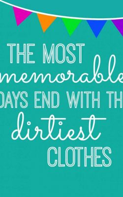 The Most Memorable Says End with the Dirtiest Clothes Pintable
