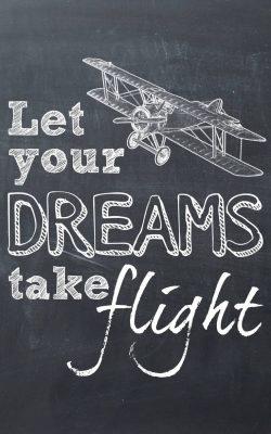 Let Your Dreams Take Flight - Free Printable