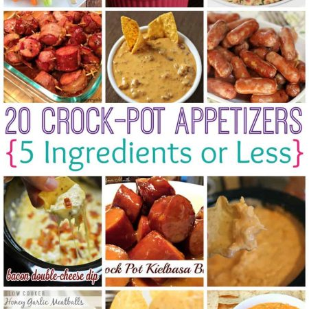 20 Crock-Pot Appetizers 5 Ingredients or Less