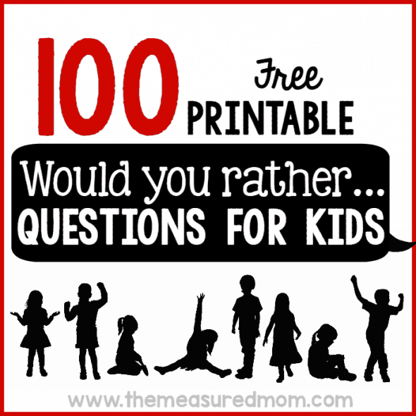 100-free-printable-would-you-rather-questions-for-kids-590x590