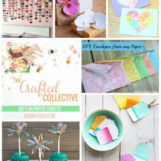 60 Fabulous Paper Crafts {The Crafted Collective}