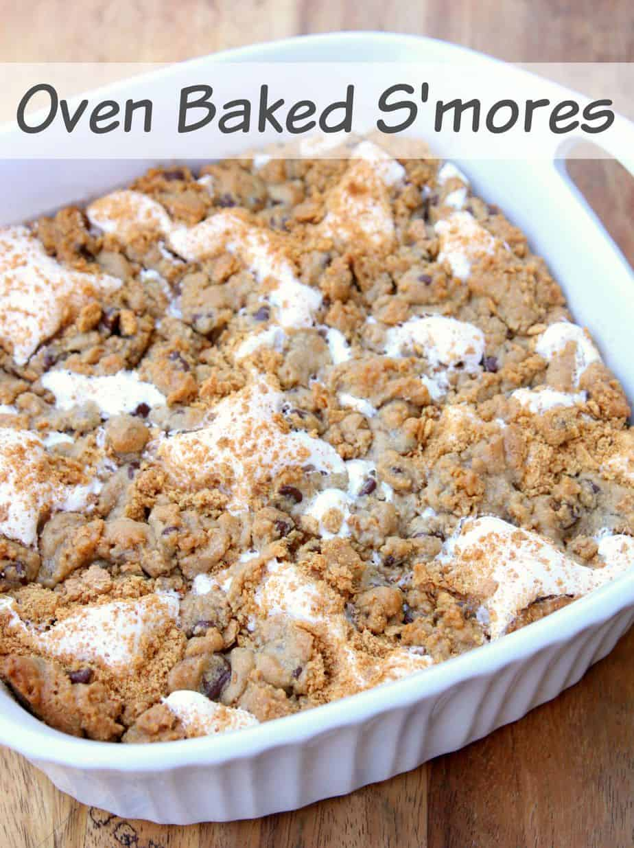 ... needed, you can't go wrong with delicious Oven Baked S'mores