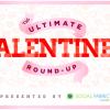 Ultimate Valentine Round Up