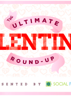 Ultimate Valentine Round Up