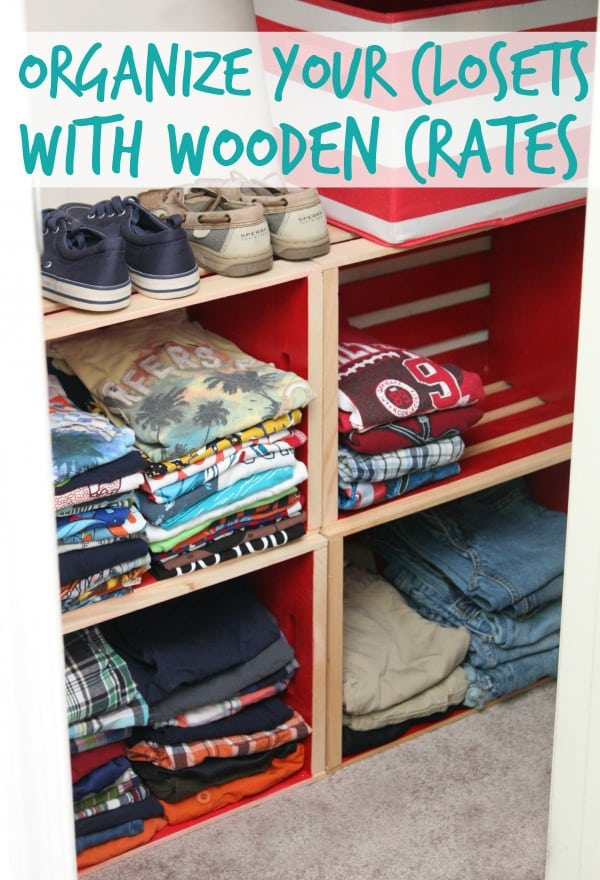 Organize Your Closet with Wooden Crates