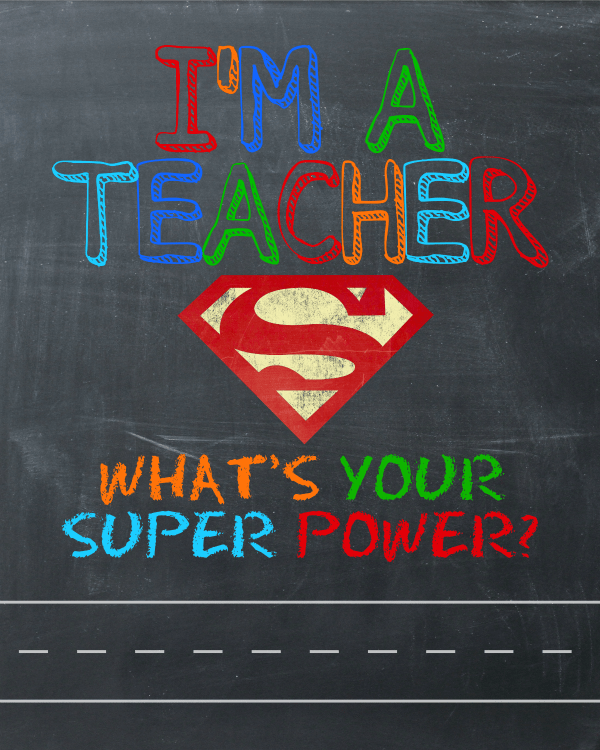 Teacher Super Power Printable Blank