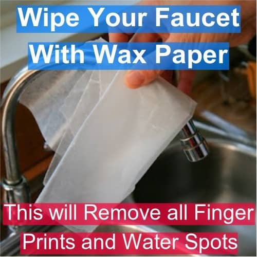 use wax paper to clean faucet