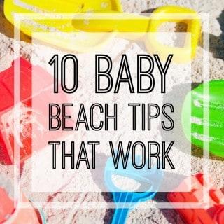 Baby Beach Tips that Work