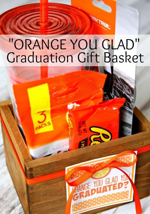 Orange You Glad Graduation Gift Basket