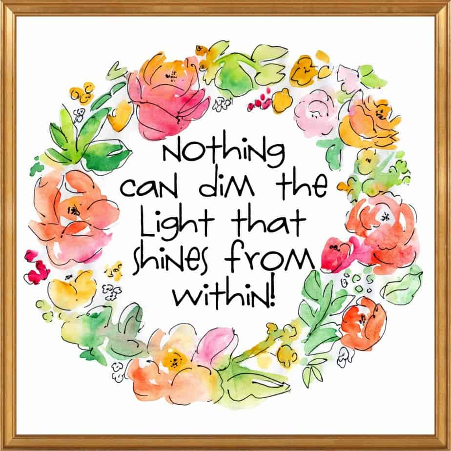 Nothing-can-dim-the-light-that-shines-from-within-gold-frame-1024x1024