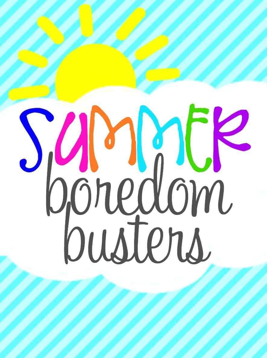 Summer Boredom Busters 1