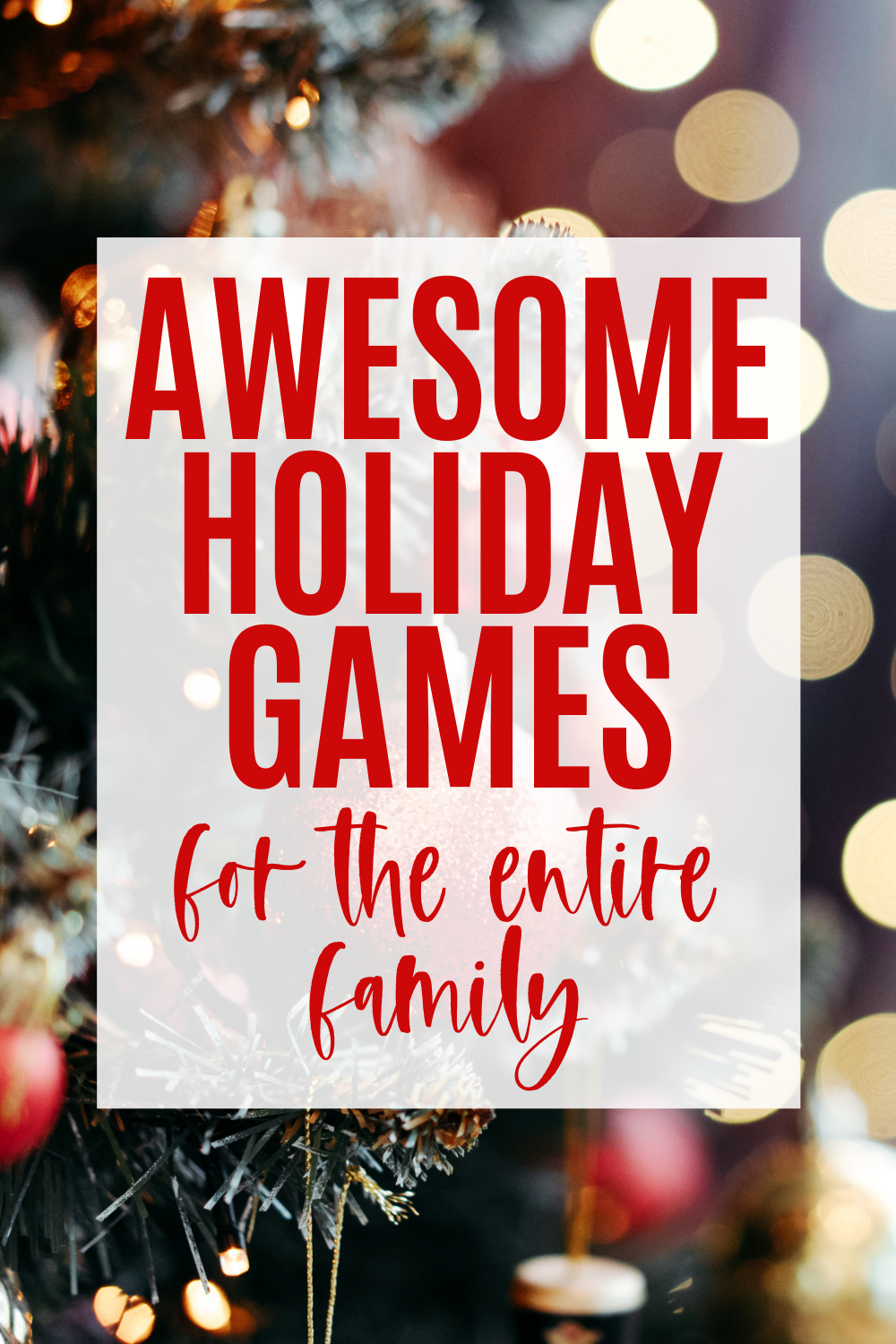 Awesome Holiday Games for the entire family