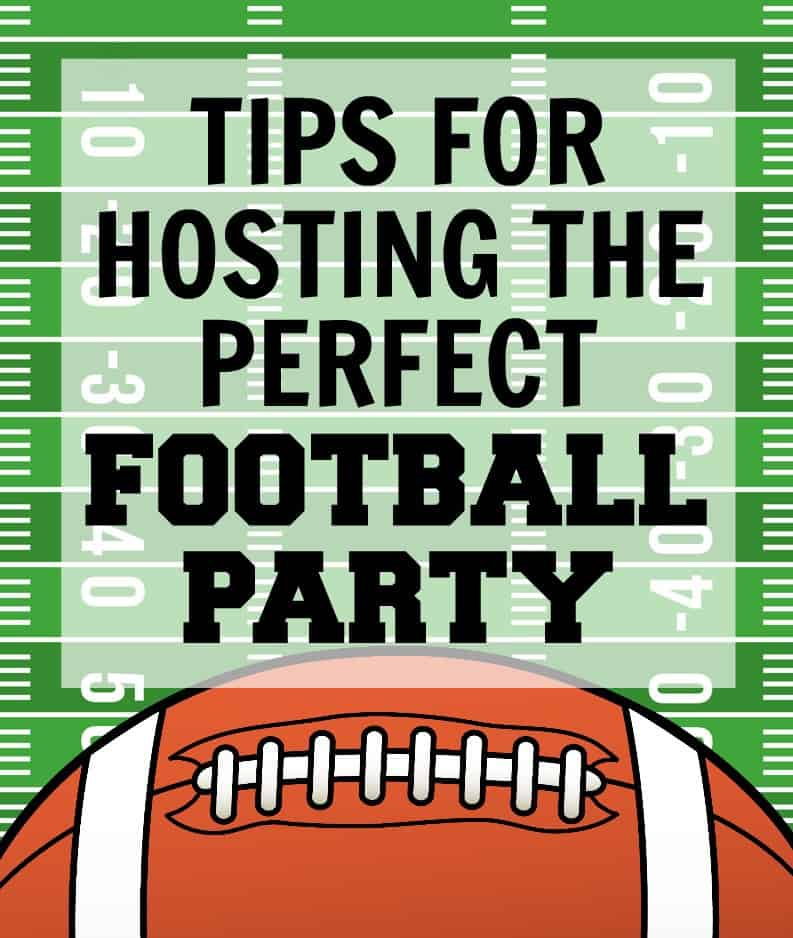 Football Party Tips