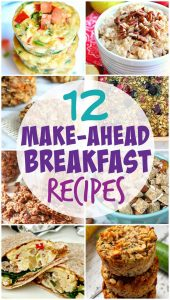 http://www.happygoluckyblog.com/wp-content/uploads/2017/01/Make-Ahead-Breakfast-Recipes-170x300.jpg