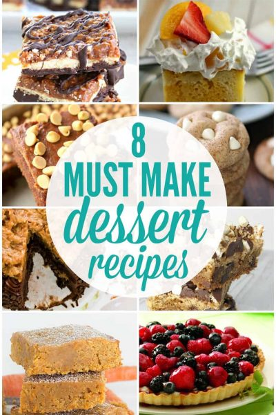 Must Make Dessert Recipes