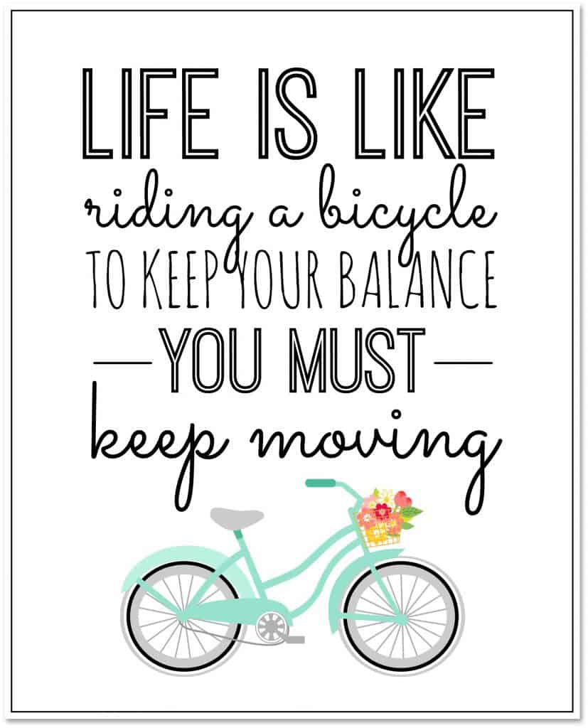 Life-is-like-riding-a-bicycle-Free-Printable-827x1024