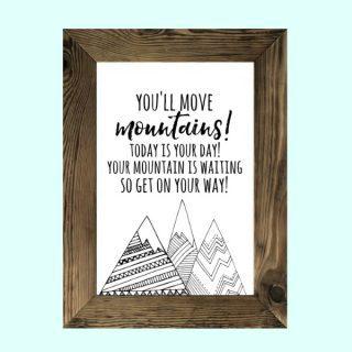 You'll Move Mountains {Free Printable}