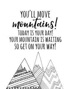 http://www.happygoluckyblog.com/wp-content/uploads/2017/03/Youll-Move-Mountains-Dr-Seuss-Printable-240x300.jpg