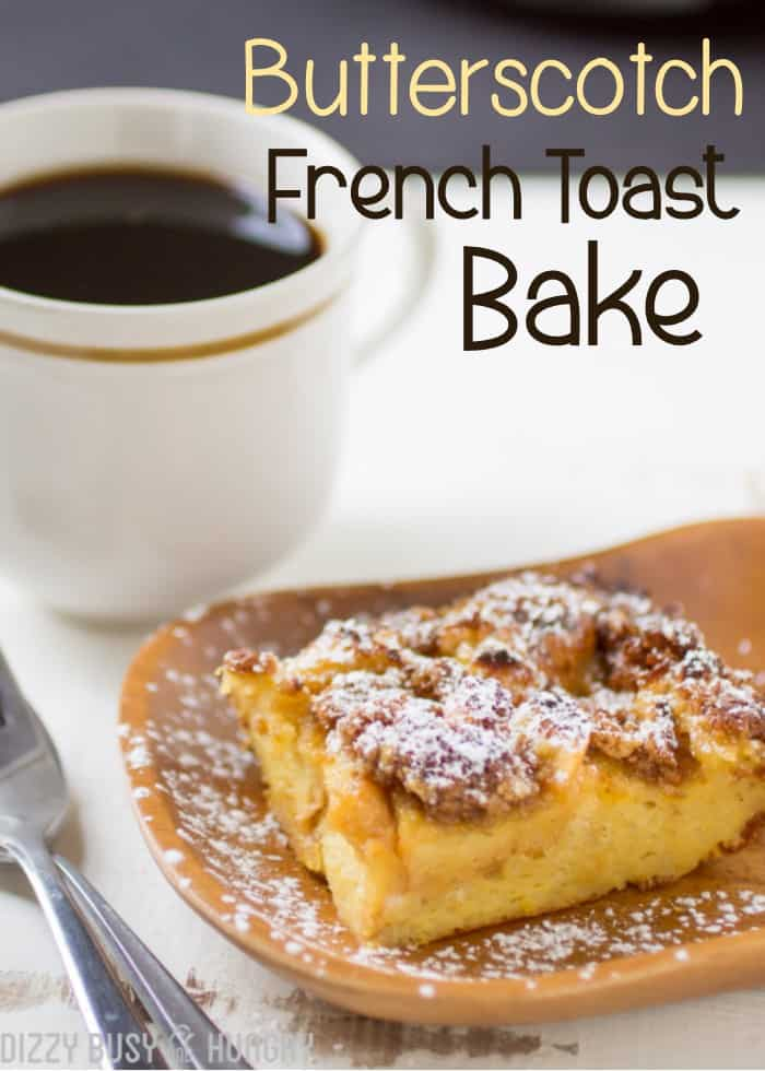 butterscotch-french-toast-bake-title-1