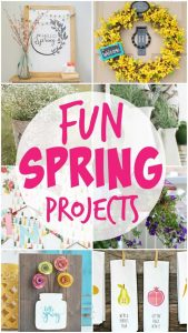 http://www.happygoluckyblog.com/wp-content/uploads/2017/04/Fun-Spring-Projects-169x300.jpg