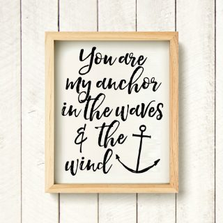You are my anchor {Free Printable}