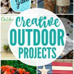 Creative Outdoor Projects