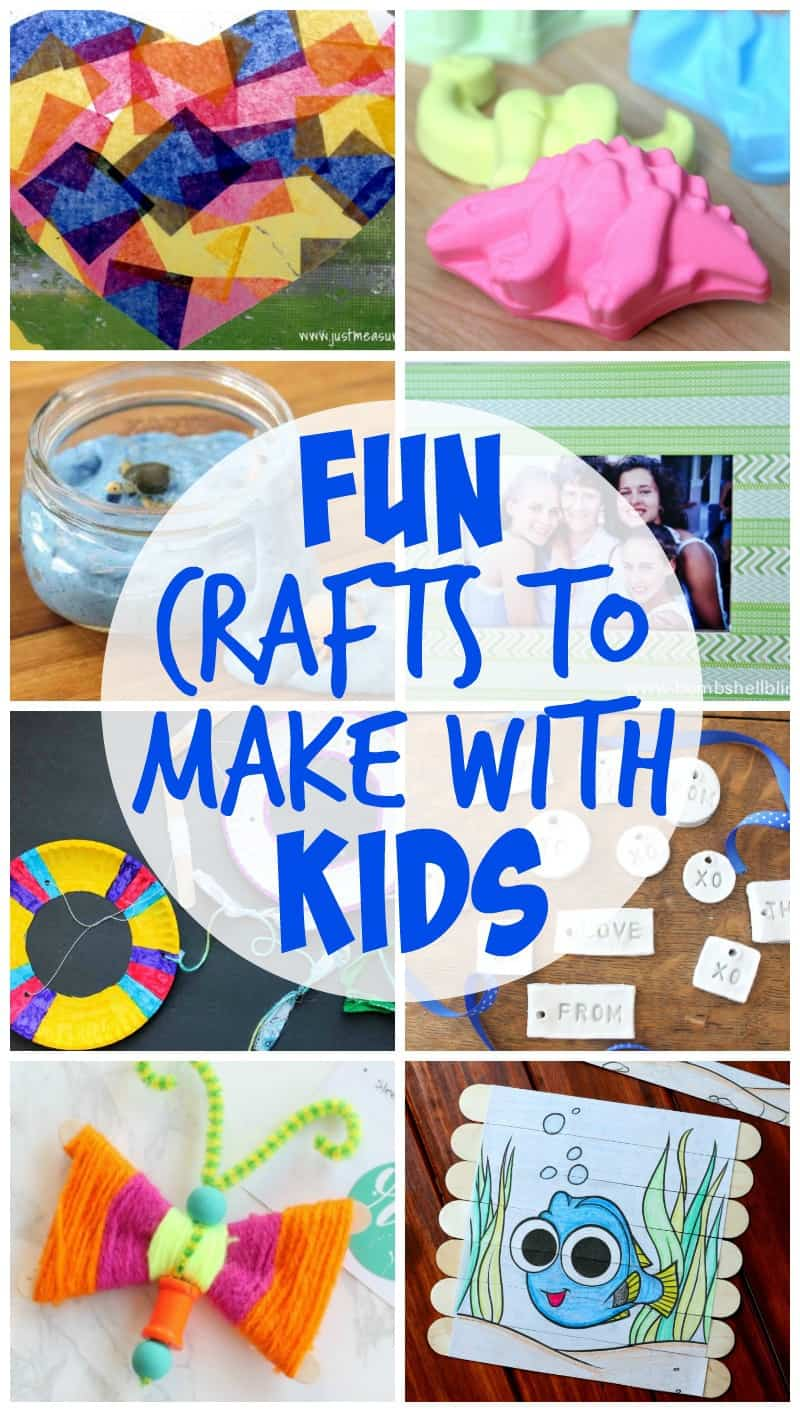 Fun Crafts to Make with Kids