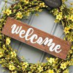 Sunny and Bright Wreath with a DIY Welcome Sign 2