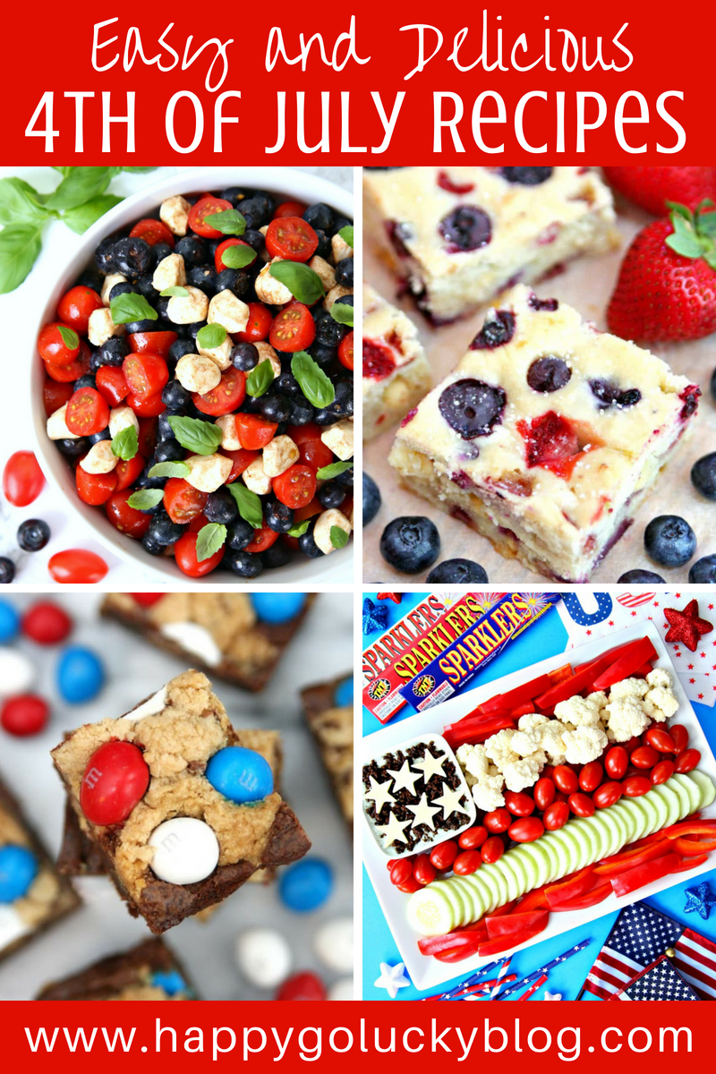 4th of July Recipes by Happy Go Lucky Blog
