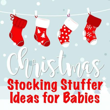 Stocking Stuffer Ideas for Babie's First Christmas