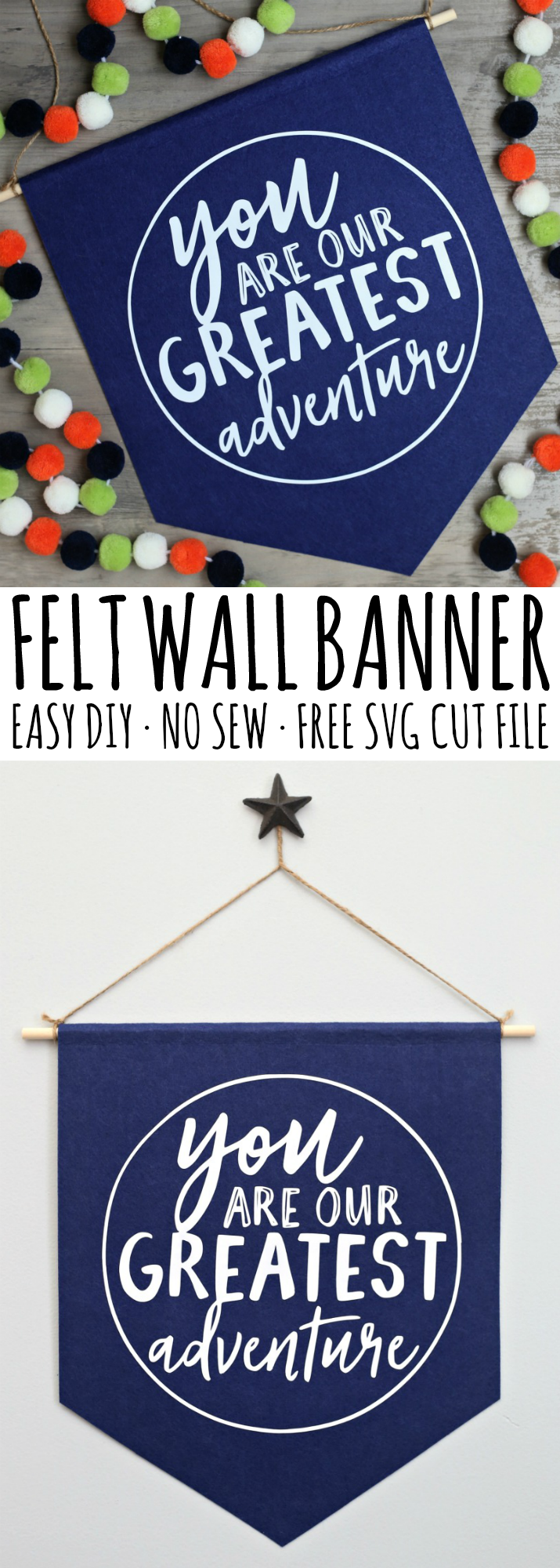 You are our Greatest Adventure Felt Wall Banner