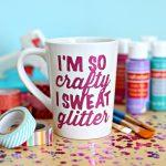 I'm so Crafty I Sweat Glitter SVG Cut File