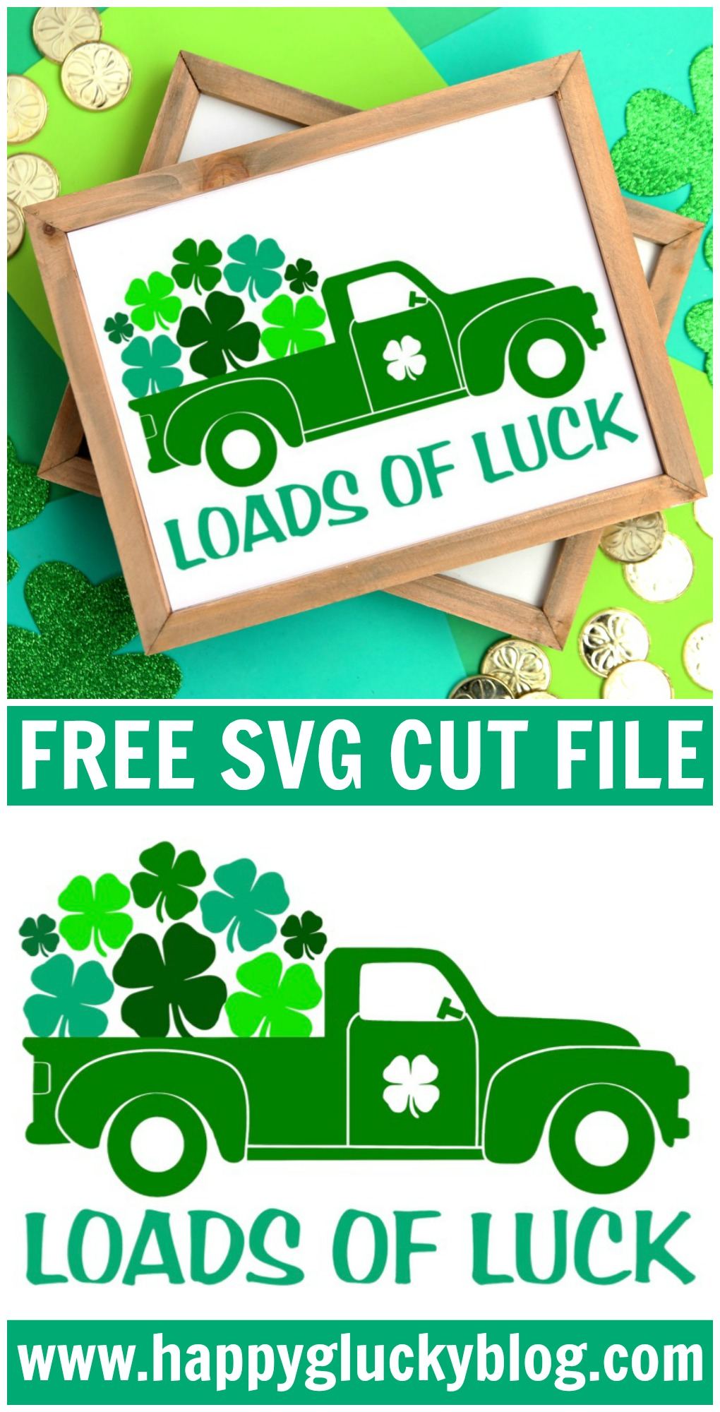 Loads of Luck Free Printable and Free SVG Cut File