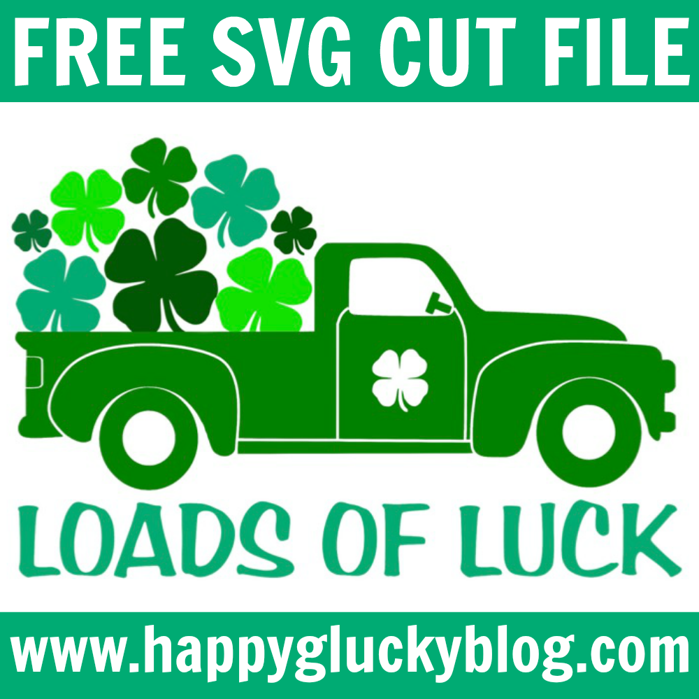 Loads of Luck SVG Cut File
