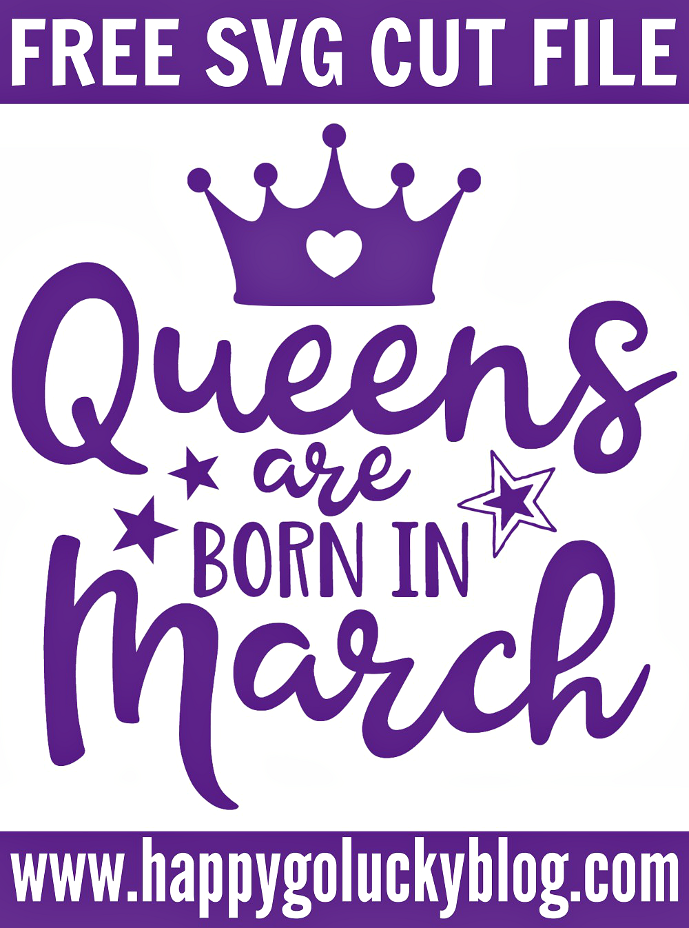 https://www.happygoluckyblog.com/wp-content/uploads/2018/03/Queens-are-born-in-March-SVG-Cut-File.png