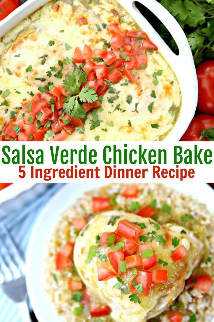 Salsa Verde Chicken Bake 5 Ingredient Dinner Recipe