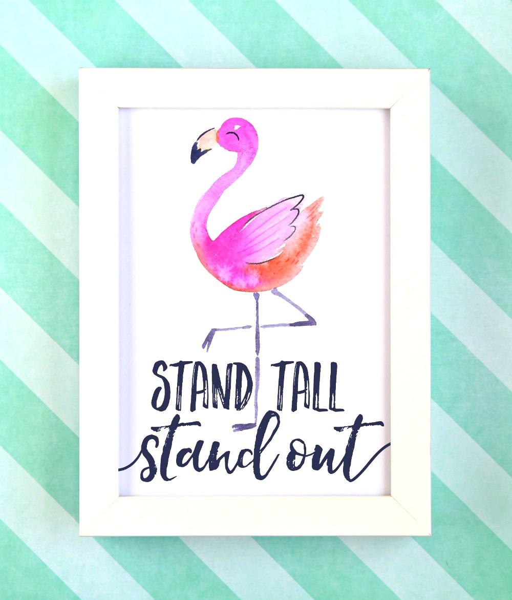 Flamingo Printable Stand Tall And Stand Out Free Printable