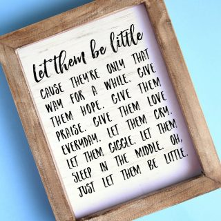 Let them be little {Free Printable and SVG Cut File}