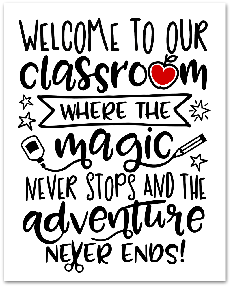Welcome to our Classroom - Free Printable Black White