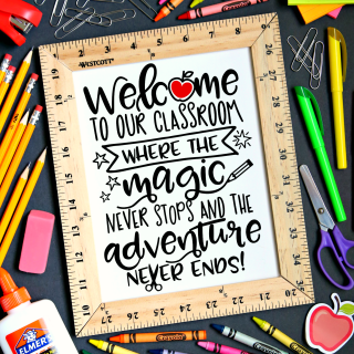 Welcome to Our Classroom {Free Printable & SVG File}