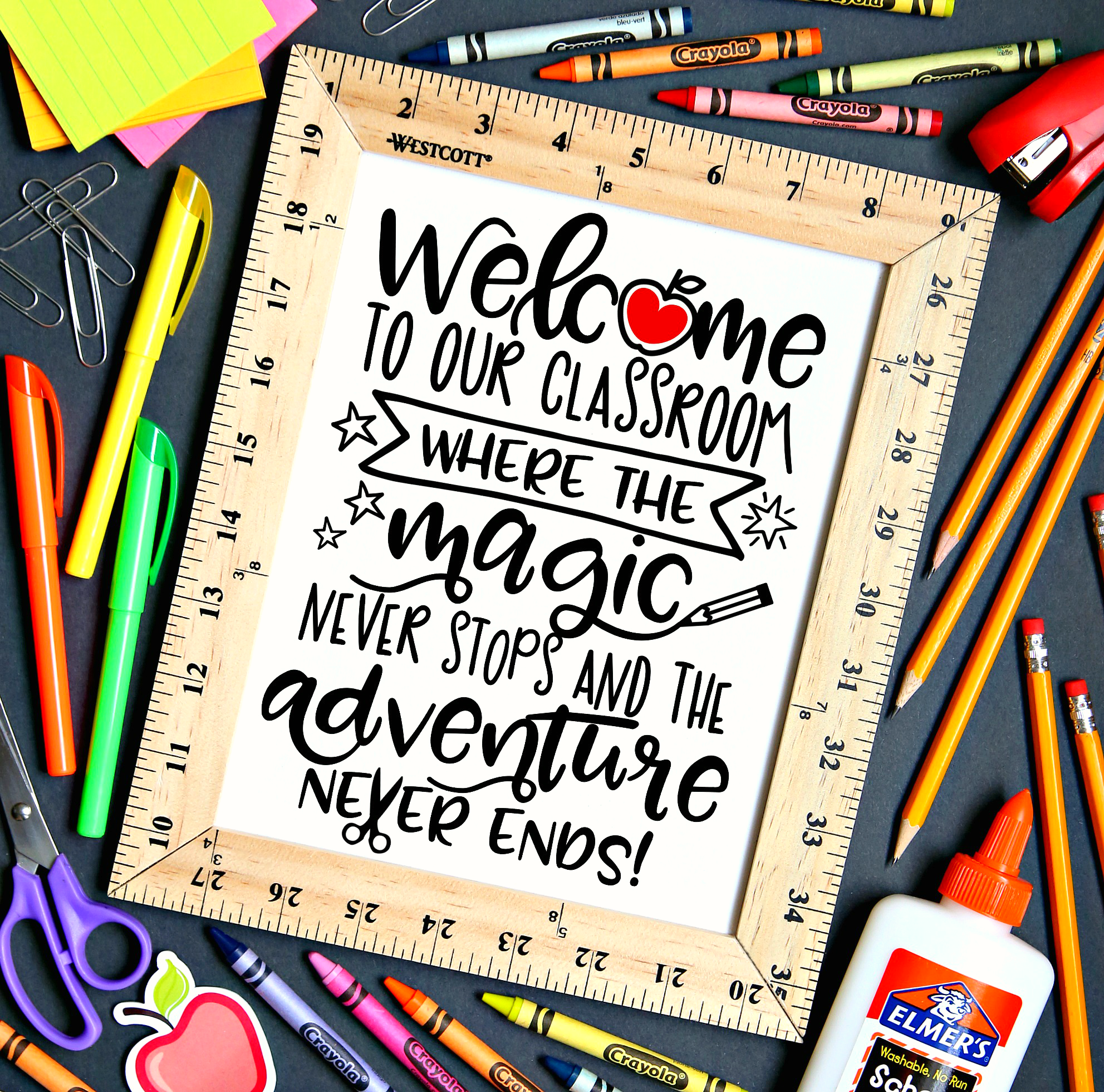 Welcome to our Classroom where the Magic never stops and the Adventure never ends Free Printable and SVG Cut File Classroom Free Printable