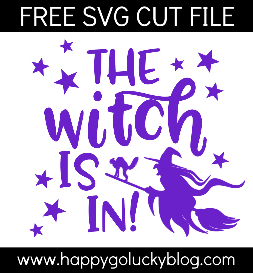 The Witch is in SVG Cut File - Halloween Canvas
