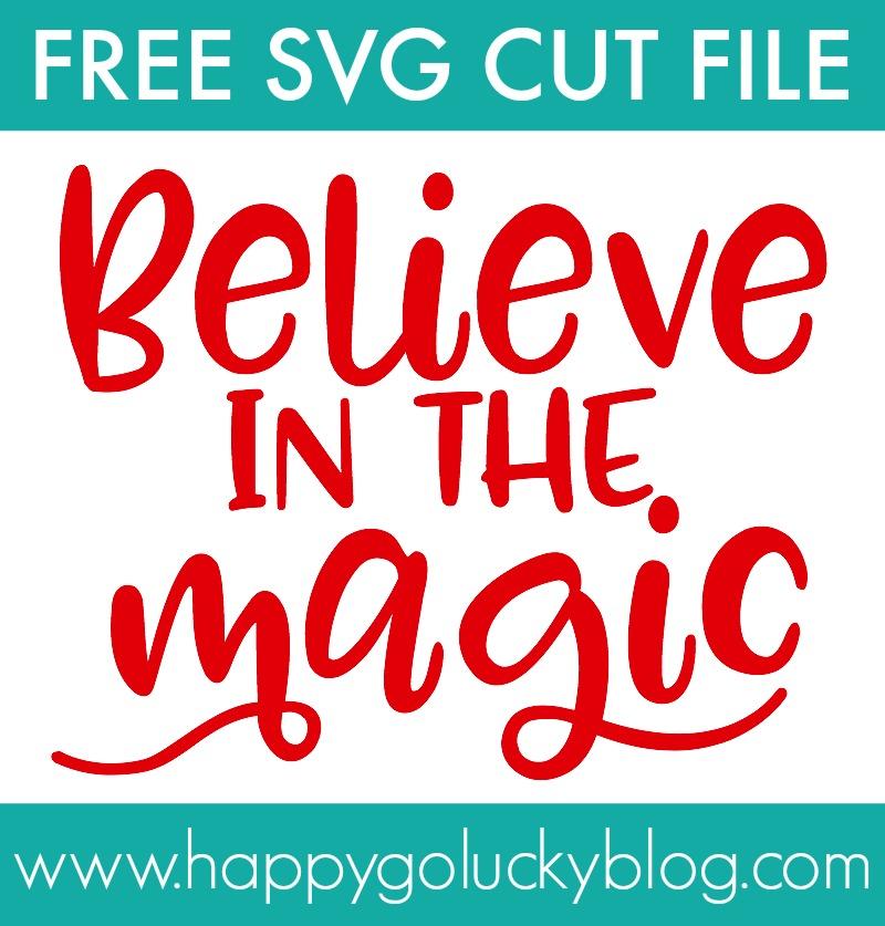 Believe in the Magic SVG Cut File
