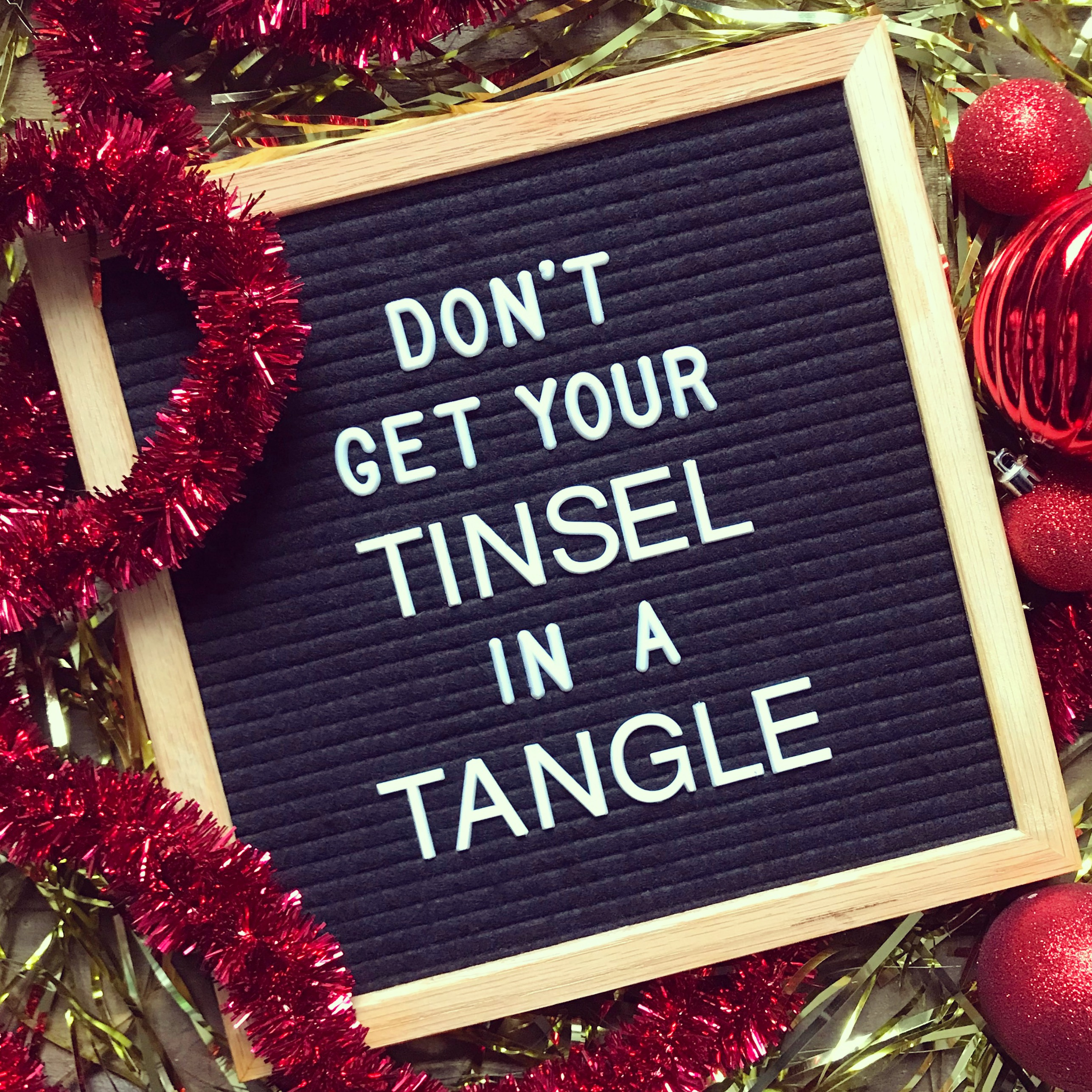 Don't Get Your Tinsel in a Tangle Letter Board